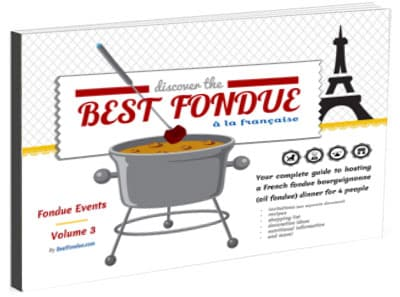 BestFondue volume 3: French-Inspired Oil Fondue